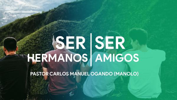 Ser Hermanos, Ser Amigos #3 Image