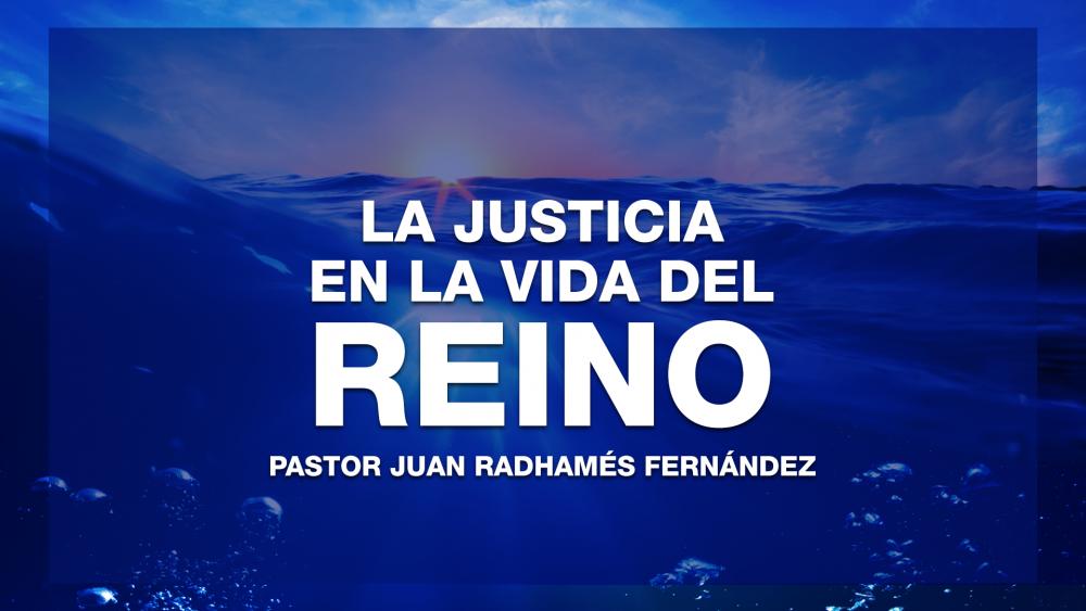 La Justicia en la Vida del Reino