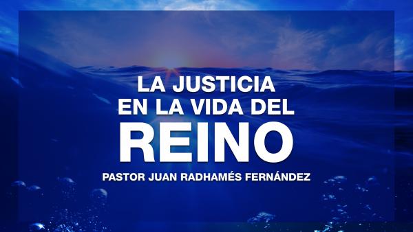 La Justicia en la Vida del Reino #9 - PM  Image