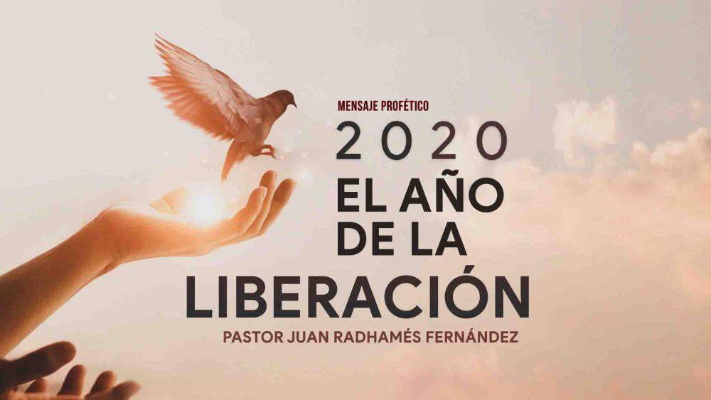 Mensaje Profético 2020: El Año de la Liberación Image